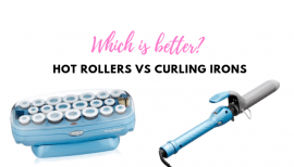 Hot Rollers v/s Curling Iron - What's the Difference?